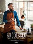50 édesség amit el kell készítened