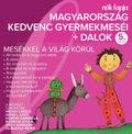 Magyarország kedvenc gyermekmeséi + dalok - 5. rész - CD
