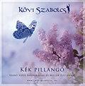 Kék pillangó - Szabó Sipos Barnabásal és Miller Zoltánnal - CD