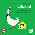 Libabál - A Gőgös Gúnár Gedeon megzenésített versei, meséi - CD