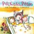 Pál, Kata, Péter - CD